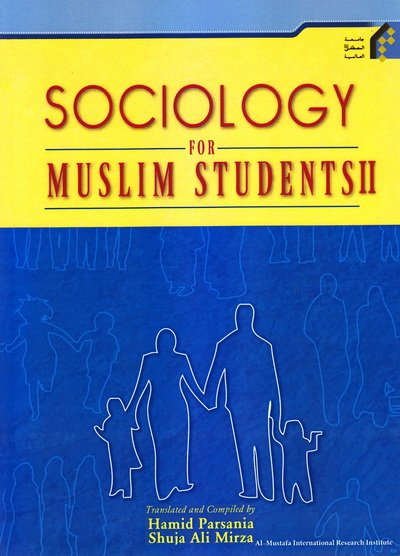 Sociology for Muslim students (two volumes)
